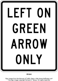 Left on Green Arrow  Only